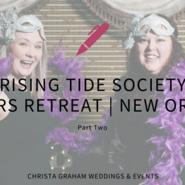 Leadership Fun in New Orleans! (Part Two)