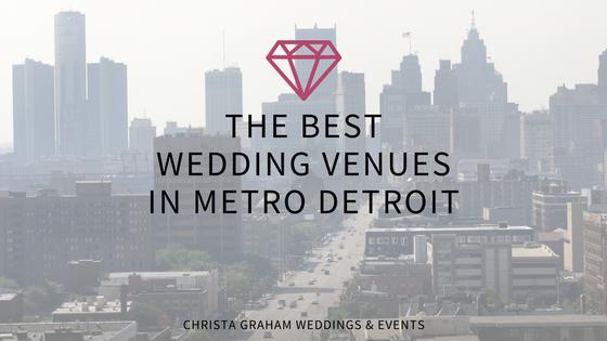 The Best Wedding Venues in Metro Detroit