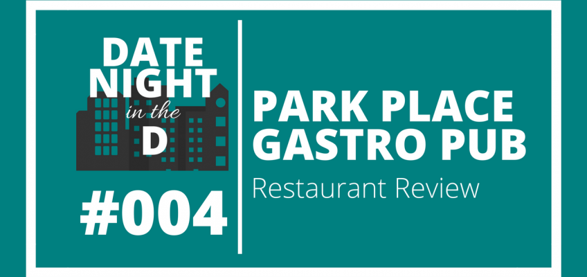 Episode 004: Park Place Gastro Pub Plymouth Restaurant Review