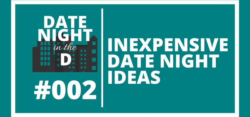 Episode 002: Inexpensive Date Night Ideas