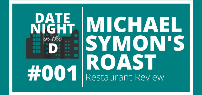 Episode 001: Michael Symon's ROAST Detroit Restaurant Review