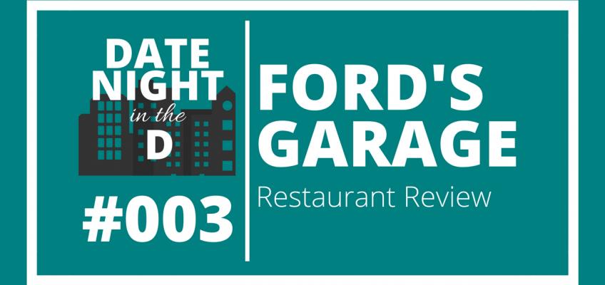 Episode 003: Ford's Garage Dearborn Restaurant Review