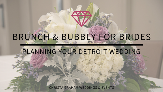 Brunch & Bubbly 2018 | Planning your Detroit wedding