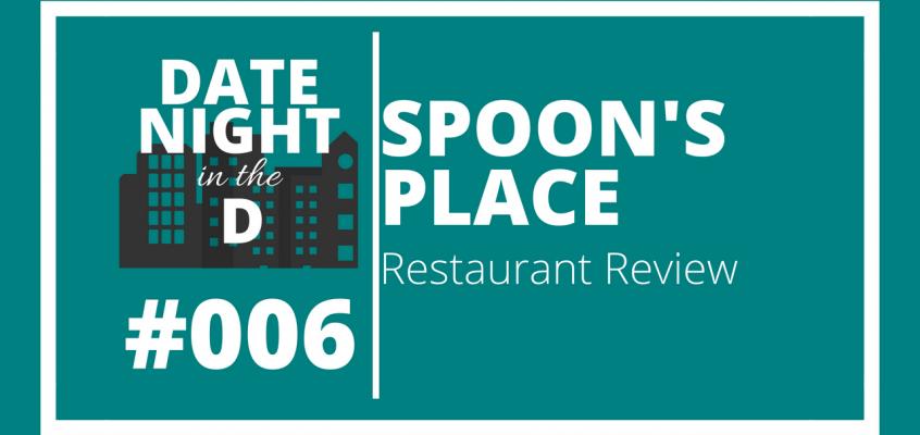 Episode 006: Canton, MI Restaurant Review: Spoon's Place
