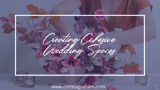 How to design cohesive wedding spaces